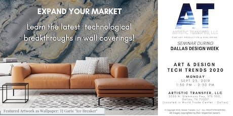 Art & Design Technology Trends 2020 - Dallas Design Week  tickets