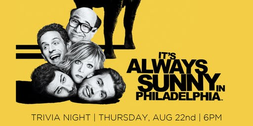 It's Always Sunny in Philadelphia Trivia Night