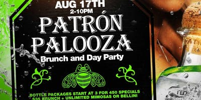 Patron Palooza Brunch and Day Party
