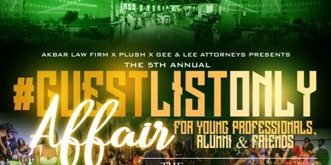 #GLO - [Guest List Only] FAMU Homecoming Alumni Experience