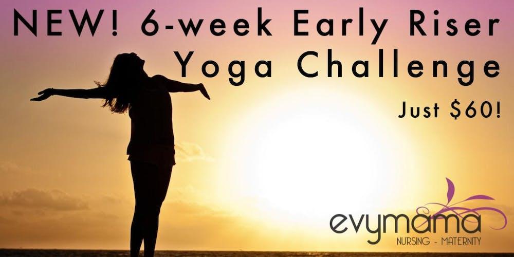Early Riser >> Early Riser Prenatal Yoga Challenge