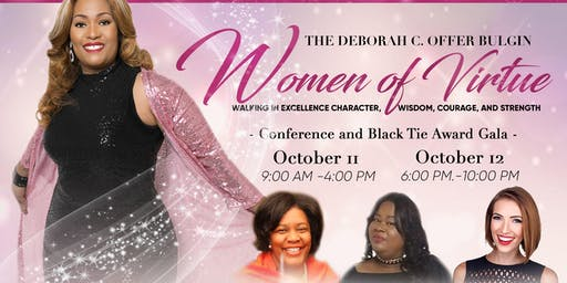 2019 Sponsor, Exhibitor, and/or Donor: The Deborah C. Offer Bulgin Women of Virtue Walking in Excellence