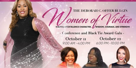 2019 The Deborah C. Offer Bulgin Women of Virtue Walking in Excellence Black Tie Award Gala tickets