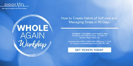Whole Again Workshop: How to create habits of self-care and managing stress tickets