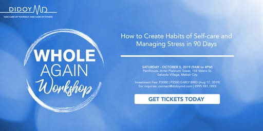 Whole Again Workshop: How to create habits of self-care and managing stress