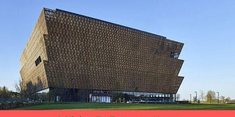 Bus Trip to The National Museum of African American History tickets