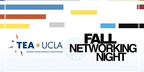 Themed Entertainment Association (TEA) at UCLA Fall Networking Night 2019 tickets
