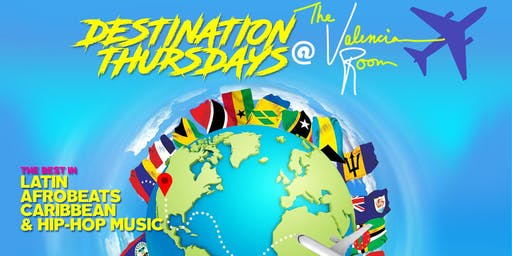 DESTINATION THURSDAYS INTERNATIONAL DANCE PARTY