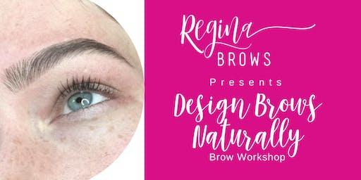 Design Brows Naturally Brow Workshop with Regina Brows