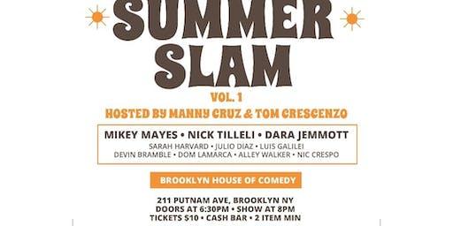 Slam Comedy Presents: SUMMER SLAM VOL. 1