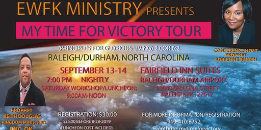 IT'S MY TIME FOR VICTORY TOUR: Principles for Glorious Living