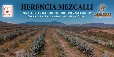 Herencia Mezcalli Premiere tickets