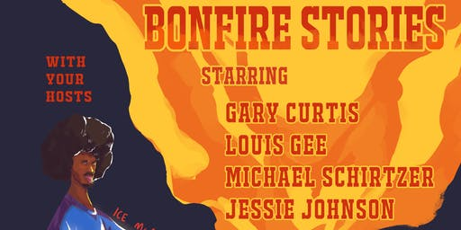 Bonfire Stories: Storytelling Comedy Show Where Darkness & Hilarity Collide
