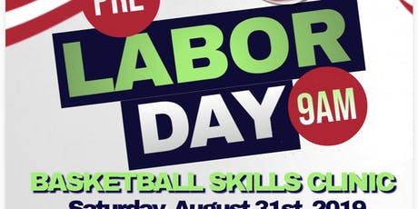 PRE-LABOR DAY BASKETBALL SKILLS CLINIC tickets