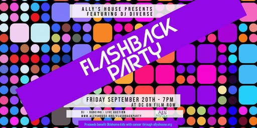 Flashback Party for Ally's House