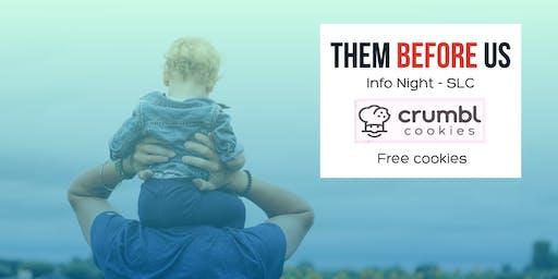 Them Before Us Info Night - SLC