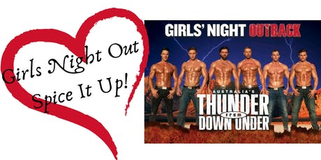 Girls Night Spice It Up.....Outback Australia's Thunder from Down Under tickets