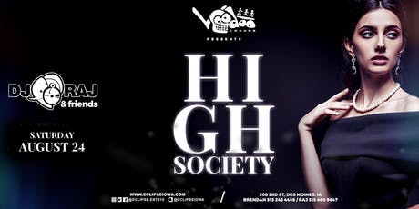 High Society at Voodoo Lounge tickets