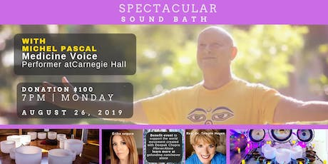 The Spectacular Sound Bath in LA with Michel Pascal, Rev. Dr. Temple Hayes, and Erika Segura tickets