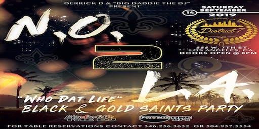 Who Dat Life  Black  & Gold Saints Party