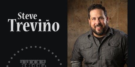 Steve Trevino - Friday - 9:45 pm tickets