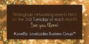 Birmingham #LoveBiz Coffee and Canapés Networking...