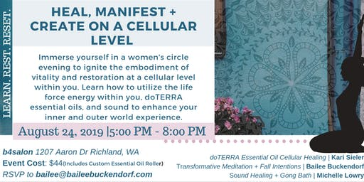 Heal, Manifest + Create at a Cellular Level