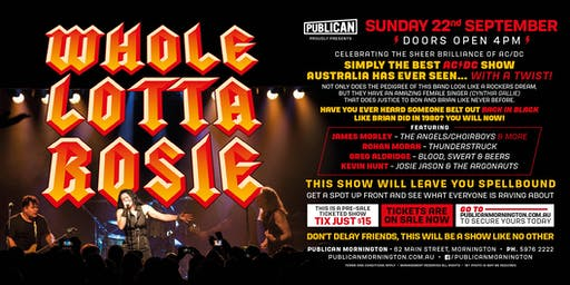 Whole Lotta Rosie - The BEST AC/DC tribute show LIVE at Publican!