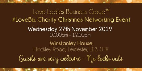 Leicester #LoveBiz Christmas Coffee Catch Up Networking Event tickets
