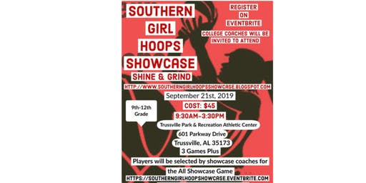 Southern Girl Hoops Showcase   Shine & Grind