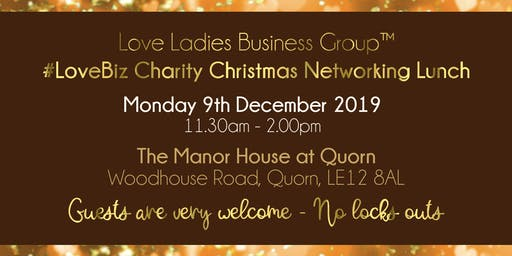 Loughborough #LoveBiz Christmas Networking Lunch Event