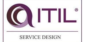 ITIL – Service Design (SD) 3 Days Training in San Francisco, CA