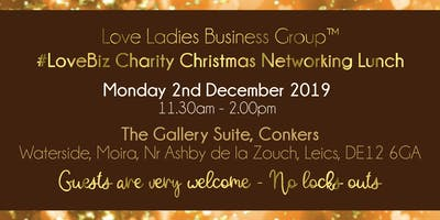 North West Leicestershire #LoveBiz Christmas Networking Lunch Event