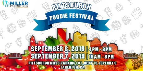 2nd annual Pittsburgh Foodie Festival tickets