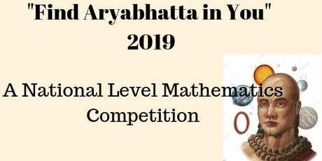 "Thailand National Level Mathematics Competition ""Find The Aryabhatta In You 2019"" tickets"