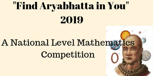 """Thailand National Level Mathematics Competition """"Find The Aryabhatta In You 2019"""""""