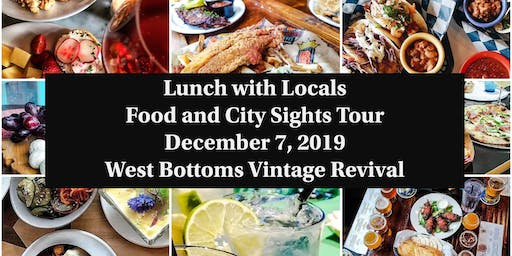Lunch with Locals explores West Bottoms for Vintage Revival Festival