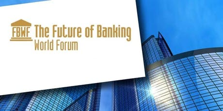 The Future of Banking World Forum tickets