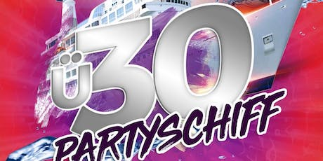 Ü30 Partyschiff - Frankfurt am Main Tickets