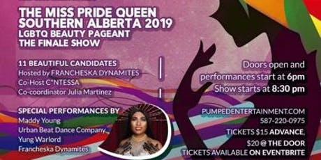 Ms Pride Queen Southern AB 2019 Finale Round tickets