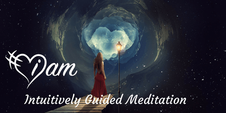 I AM Intuitively Guided Meditation tickets