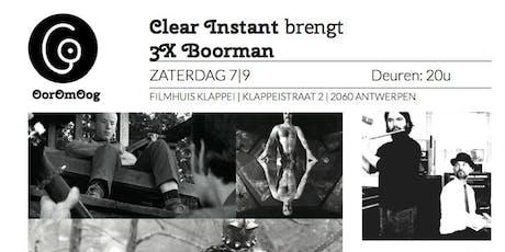 Clear Instant speelt 3x Boorman tickets