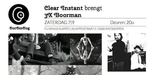 Clear Instant speelt 3x Boorman
