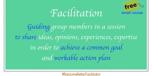 Agile Team Facilitation - FREE email course #becomeBetterFacilitator 1909