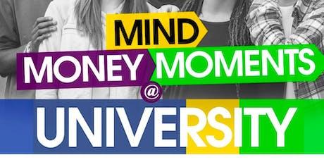 Mind, Money & Moments @ University tickets