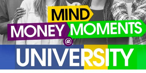 Mind, Money & Moments @ University