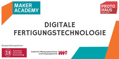 Digitale Fertigungstechnologie (2 CP)