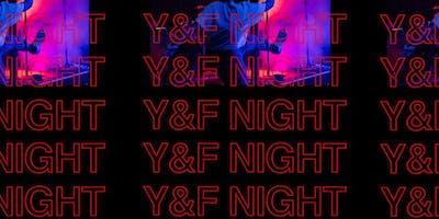 Y&F Night