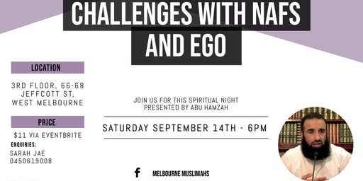 Challenges With Nafs & Ego