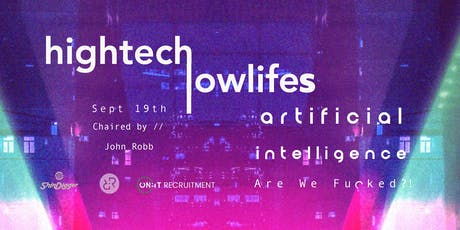 Artificial Intelligence- Are We Fu#*ked? tickets